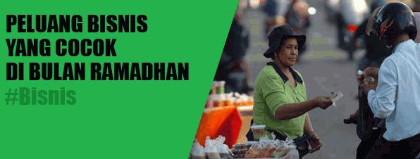 Bisnis Di Bulan Puasa Ramadhan dan Saat Lebaran