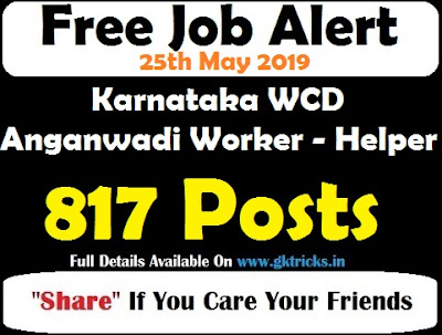 Karnataka WCD Anganwadi Worker - Helper Recruitment 817 Posts