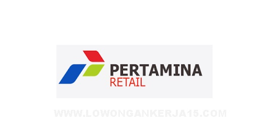 Pekerja Waktu Tertentu (PWT) PT Pertamina Retail Tingkat D3/S1 Maret 2021
