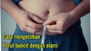 Cara mengecilkan perut buncit dengan alami