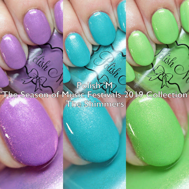 Polish 'M The Season of Music Festivals 2019 Collection The Shimmers
