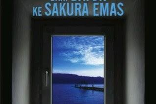 Dari Datuk ke Sakura Emas by A. Fuadi, Clara Ng, Asma Nadia, Sitta Karina, dkk