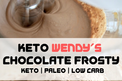 Keto Wendy's Chocolate Frosty