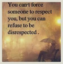 Gain respect Quotes