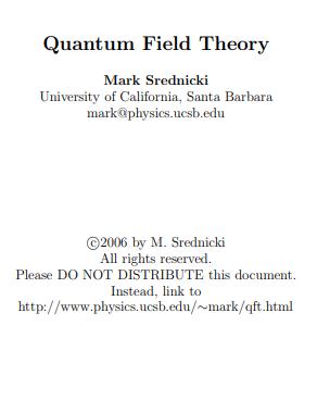 Quantum Field Theory By Mark Srednicki