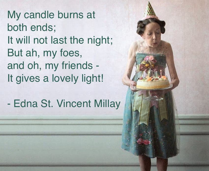 - Buring the candle at both ends. A darling old lady blows out  Birthday candles 2
