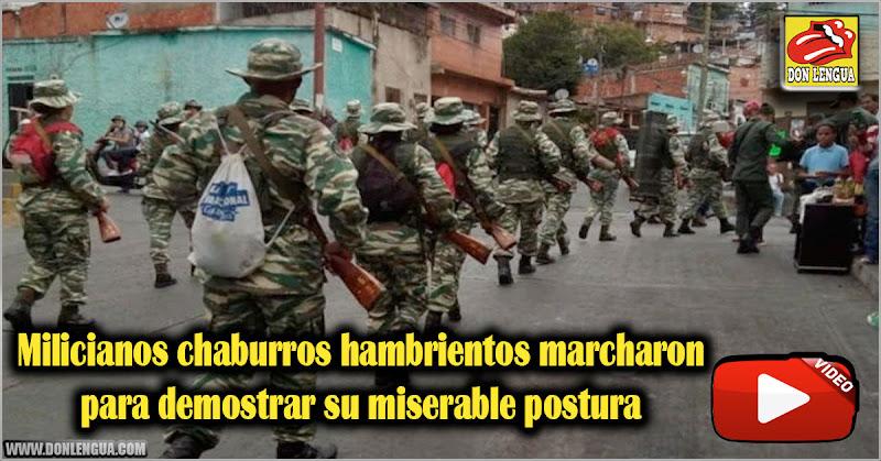 Milicianos chaburros hambrientos marcharon para demostrar su miserable postura