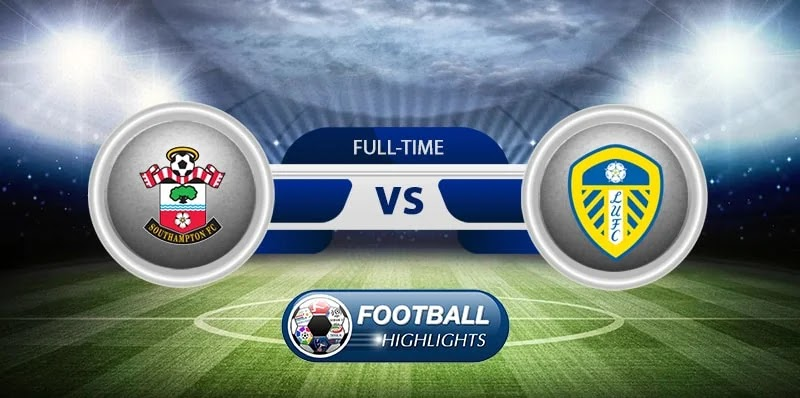Southampton vs Leeds United – Highlights