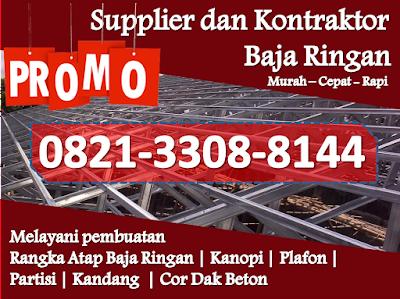 TERBAIK! WA 0821 3308 8144 Rangka Baja Ringan Per Pasar Kliwon, Surakarta 57199