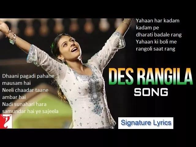 Des Rangila Lyrics - Fanaa - Ft. Kajol -Signature Lyrics