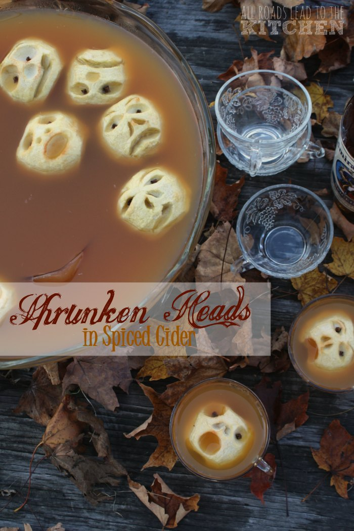 Shrunken Heads in Spiced Cider