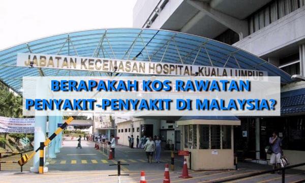 Berapakah Kos Rawatan Penyakit-Penyakit di Malaysia?
