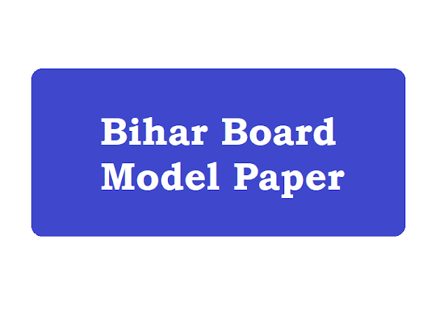 Bihar Patna 10th Model Set Questions Paper 2020