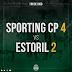 Sporting 4 - Estoril 2...Dois golos sofridos preocupantes!
