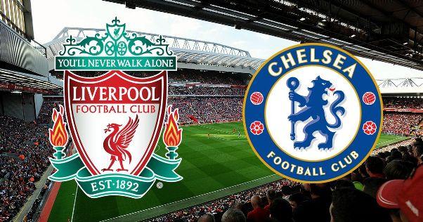 Daftar Pertandingan Liga Inggris Hari Ini : Liverpool VS Chelsea
