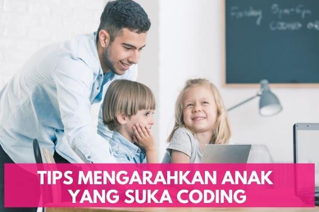 mengarahkan anak yang suka coding