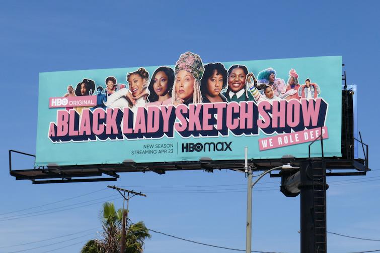 A Black Lady Sketch Show season 2 extension billboard