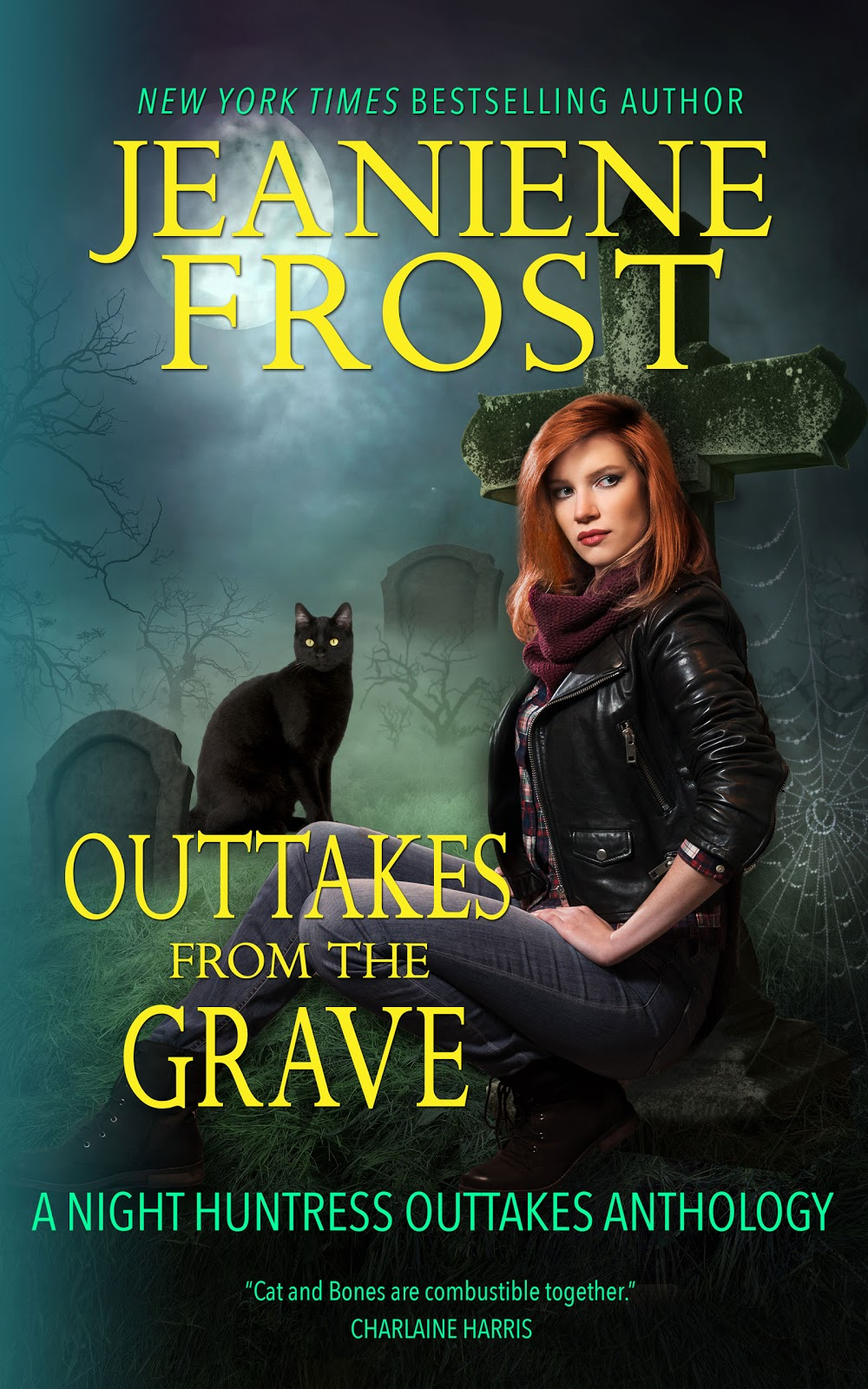 Outtakes from the Grave (Night Huntress 06) by Jeaniene Frost