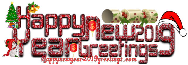 Happy New Year 2019 Greetings | New Year 2019 Greetings | New Year Greetings 2019 | 2019 Greetings