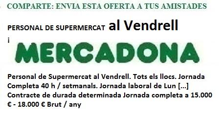El Vendrell, Tarragona, Llançadora d'Ocupació Virtual. oferta Mercadona