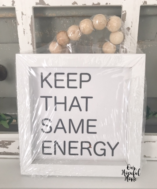 keep that same energy sign white frame