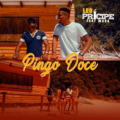 Léo Principe - Pingo Doce (feat. Wara)