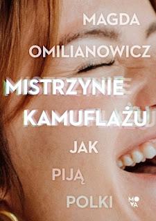 Mistrzynie kamuflażu. Jak piją Polki - Magda Omilianowicz