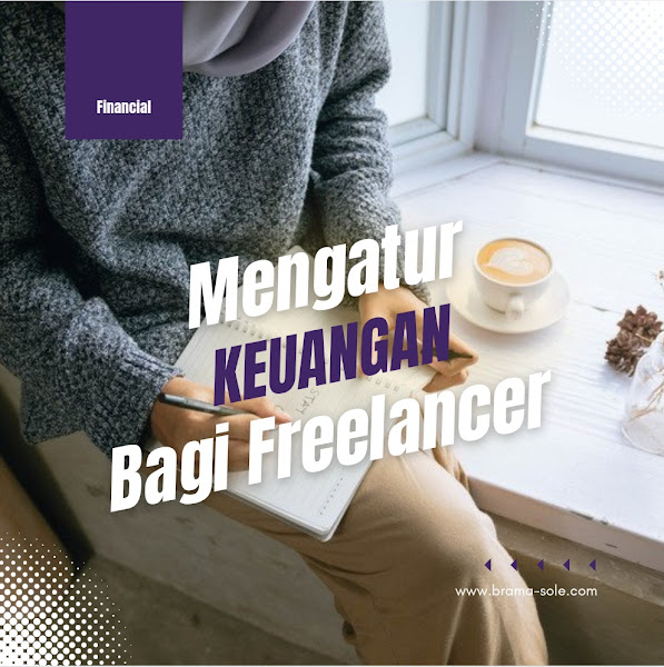 Mengatur Keuangan Bagi Freelancer