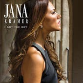Jana Kramer Lyrics I Got the Boy