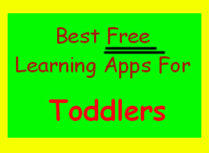 Best Free Learning Apps for Toddlers : learning tools for kids