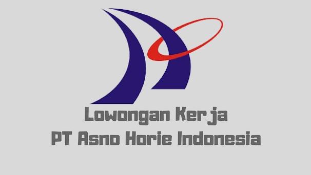 PT Asno Horie Indonesia Buka Lowongan Kerja Bagian Operator Produksi (Lulusan SMA/SMK/Setara)