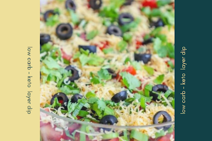 low carb - keto  layer dip