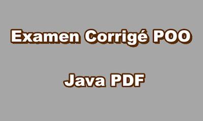 Examens Corrigés POO Java PDF