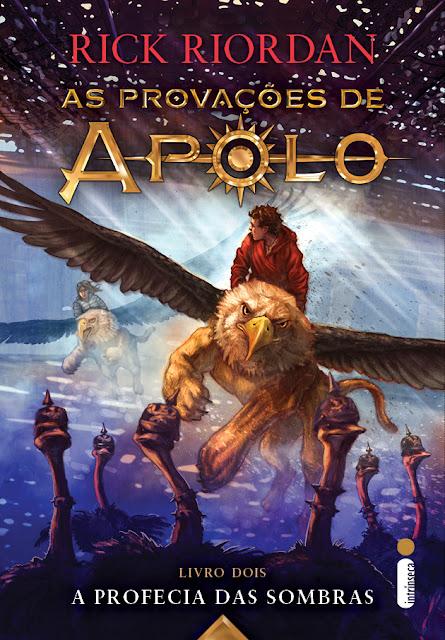 [Novidade] A Profecia das Sombras - As Provações de Apolo Vol. 2