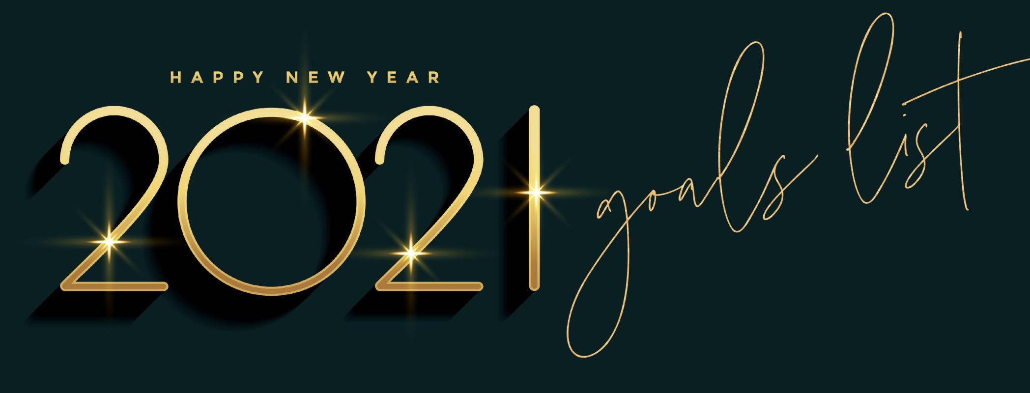2021 GOALS LIST