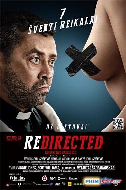 Cuộc Phiêu Lưu Bất Đắc Dĩ - Redirected (2014)