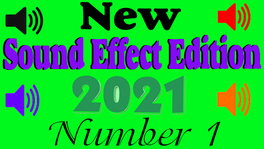 New Sound effect 2021 Edition number one