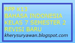 File Pendidikan RPP k13 Bahasa Indonesia Kelas 7 SMP Semester 2 Revisi 2019