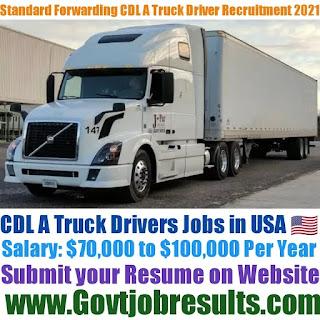 Standard Forwarding CDL A Truck Driver Recruitment 2021-22