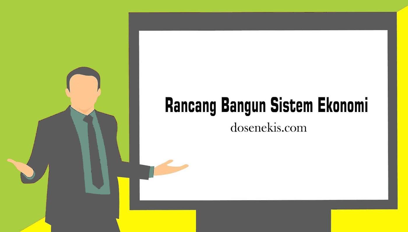 Rancang Bangun Sistem Ekonomi