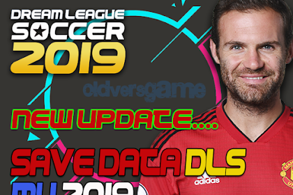 (update) Save Data (profile.dat) Dream League Soccer Manchester United 2019/2020