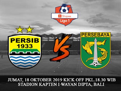 Persib VS Persebaya 18 Oktober 2019
