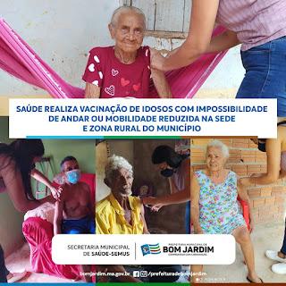 Saúde realiza vacinação de idosos com impossibilidade de andar ou com mobilidade reduzida na sede e zona rural do município de Bom Jardim