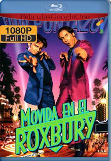 Una noche en el Roxbury (A Night at the Roxbury) (1998) [1080p BRrip] [Latino-Inglés] [LaPipiotaHD]