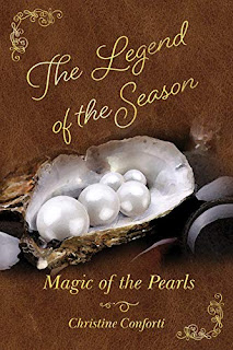 The Legend of the Season: Magic of the Pearls book promotion sites by Christine Conforti