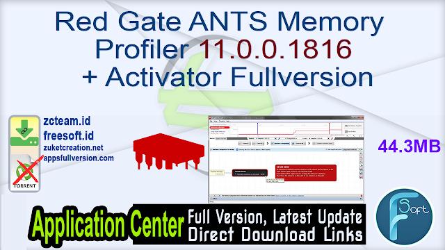 Red Gate ANTS Memory Profiler 11.0.0.1816 + Activator Fullversion