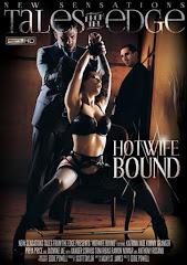 Hotwife Bound xXx (2015)