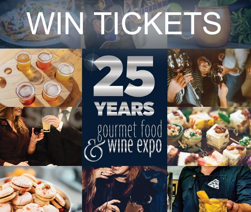 Win Tickets to 2019 Gourmet Food & Wine Expo
