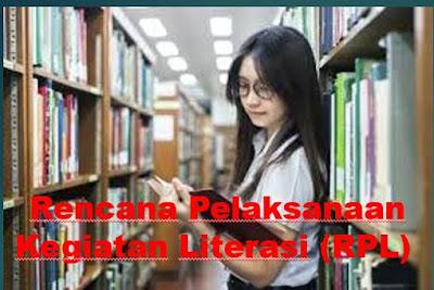 Rencana Pelaksanaan Kegiatan Literasi (RPL) Di Sekolah