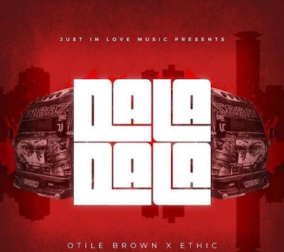 AUDIO | Otile Brown Ft Ethic Entertainment - Dala Dala | Mp3 Download [New Song]